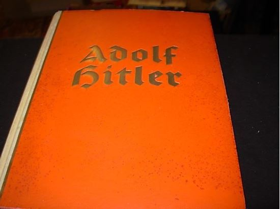 Picture of 1936 ADOLPH HITLER PICTURES FROM THE LIFE OF THE LEADER (FUHRERS) NAZI BOOK!
